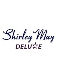 Shirley May Deluxe